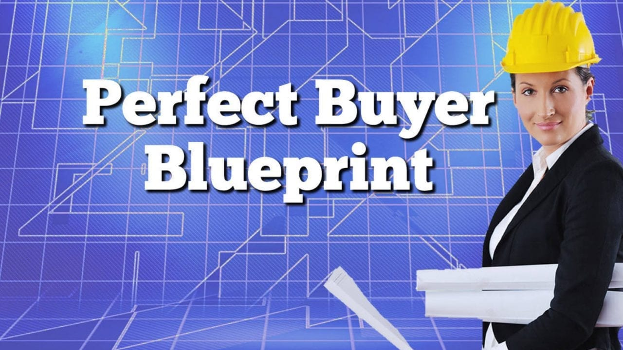 perfect buyer blueprint